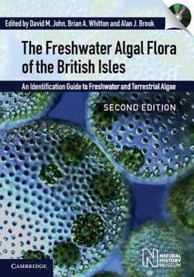 The Freshwater Algal Flora of the British Isles als Buch