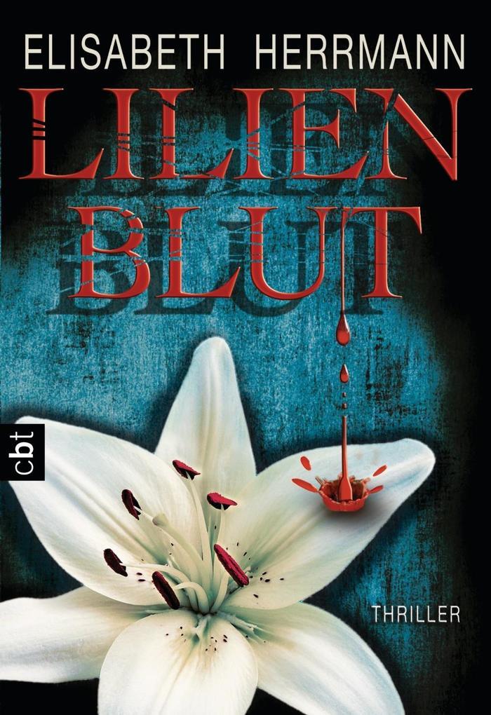 Lilienblut als eBook von Elisabeth Herrmann
