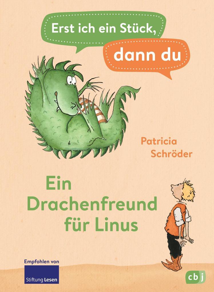 Erst ich ein Stück, dann du - Ein Drachenfreund für Linus als eBook