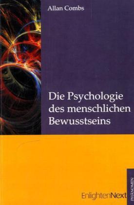 Die Psychologie des menschlichen Bewusstseins als Buch