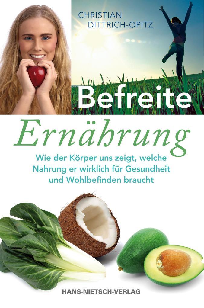 Befreite Ernährung als Buch von Christian Opitz