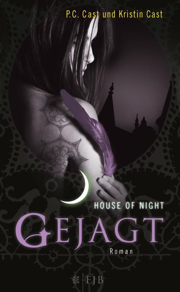 House of Night 05. Gejagt als Buch von Kristin Cast, P. C. Cast