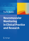 Neuromuscular Monitoring in Clinical Practice and Research