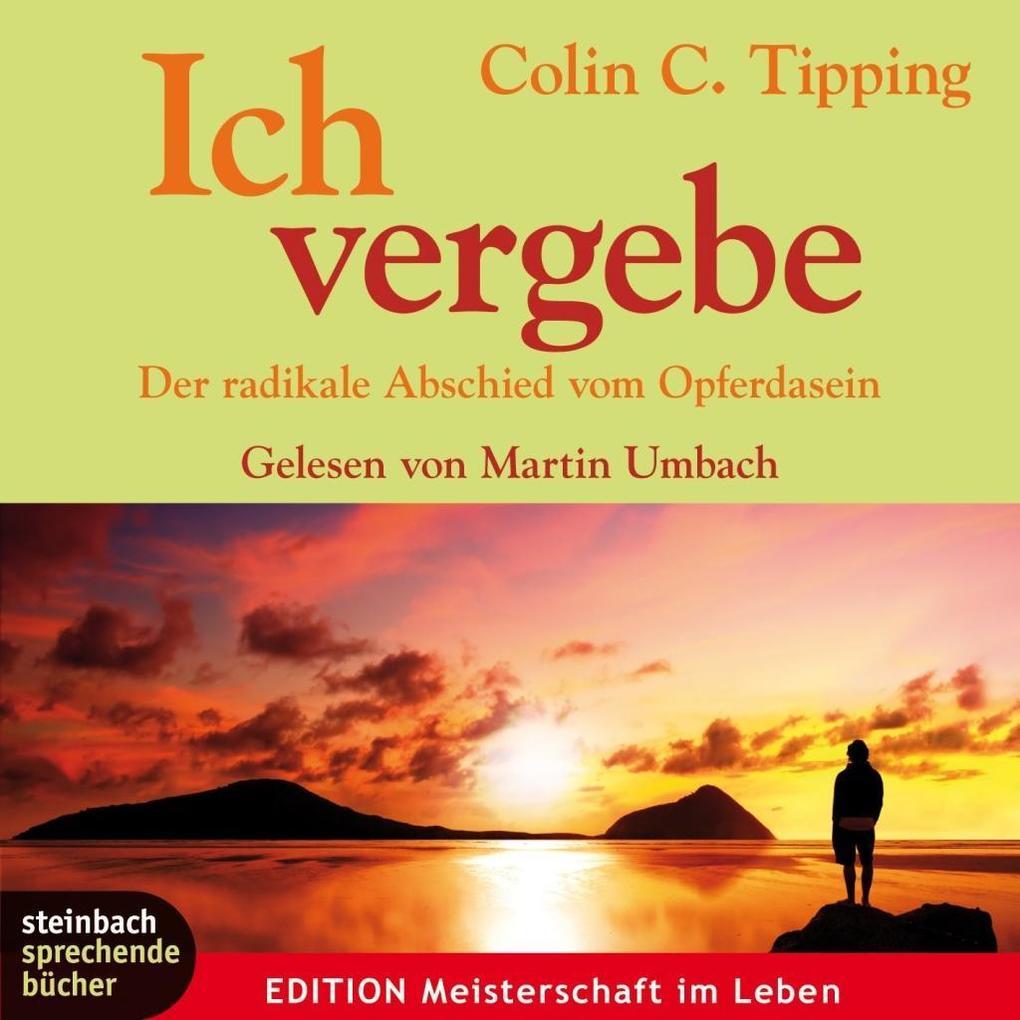 Ich vergebe als Hörbuch CD von Colin C. Tipping
