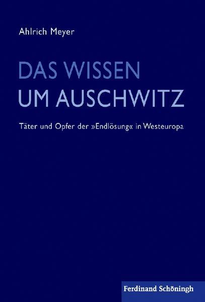 Das Wissen um Auschwitz als Buch