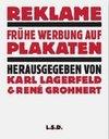 Reklame. Plakate und Werbung 1896-1937