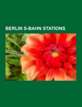 Berlin S-Bahn stations als Taschenbuch von