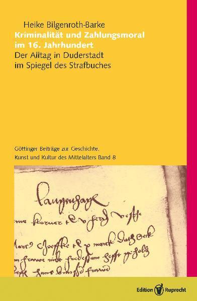 Kriminalität und Zahlungsmoral im 16. Jahrhundert als Buch