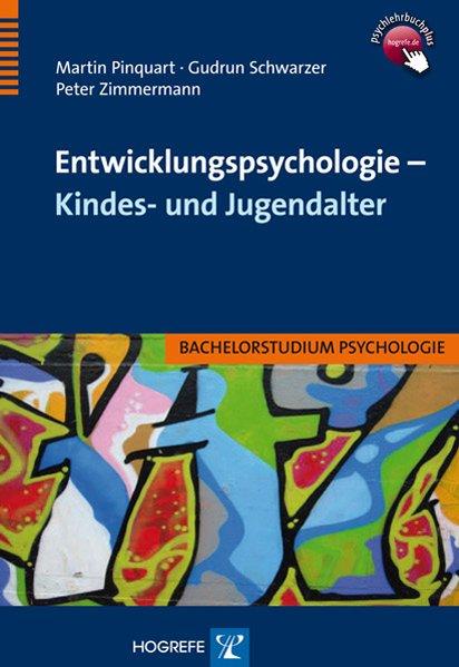 Entwicklungspsychologie - Kindes- und Jugendalter als Buch von Martin Pinquart, Gudrun Schwarzer, Peter Zimmermann
