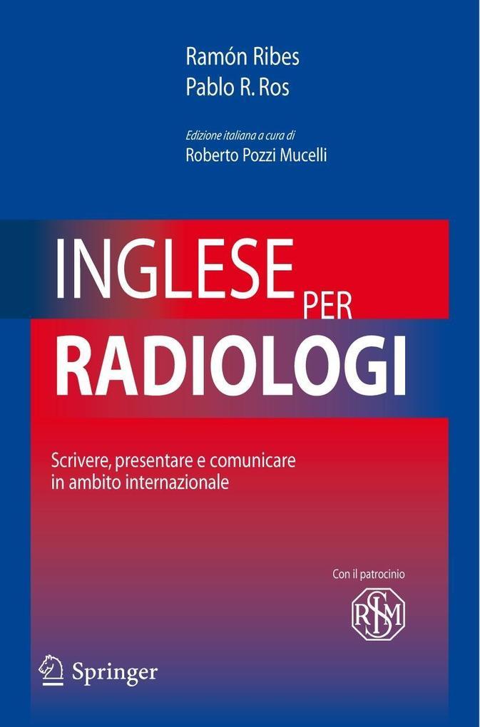 Inglese per radiologi als eBook von Ramòn Ribes, Pablo R. Ros, Pablo R. Ros, Ramón Ribes