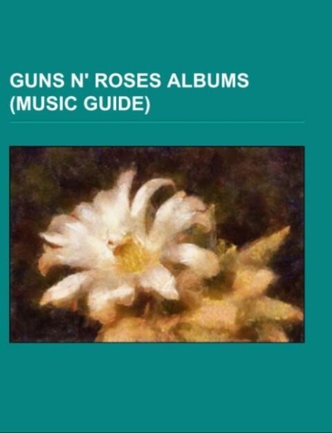 Guns N´ Roses albums (Music Guide) als Taschenb...
