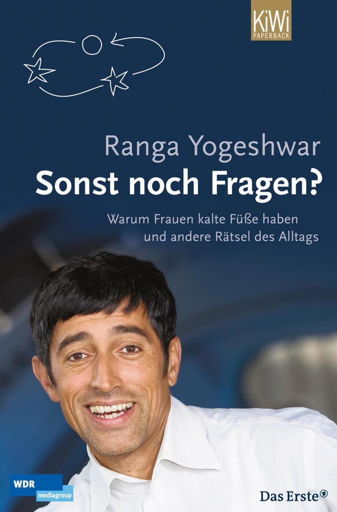 Sonst noch Fragen? als eBook von Ranga Yogeshwar