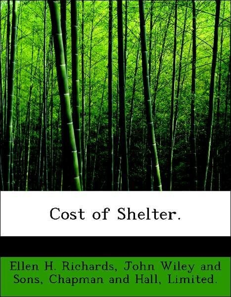 Cost of Shelter. als Taschenbuch von Ellen H. Richards, John Wiley and Sons, Limited. Chapman and Hall