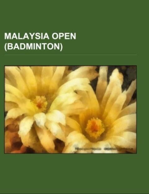 Malaysia Open (badminton) als Taschenbuch von