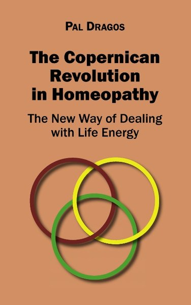 The Copernican Revolution in Homeopathy - The N...