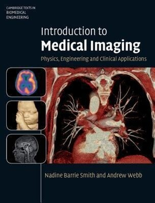 Introduction to Medical Imaging als Buch von Andrew Webb, Nadine Barrie Smith