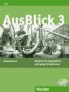 AusBlick 03. Arbeitsbuch mit eingelegter Audio-CD