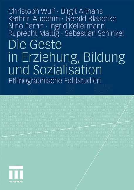 Die Geste in Erziehung, Bildung und Sozialisation als Buch (kartoniert)