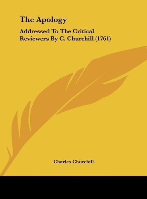The Apology als Buch von Charles Churchill - Kessinger Publishing, LLC