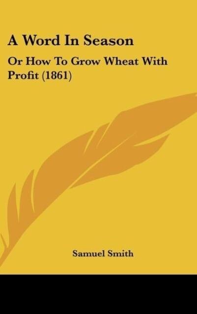 A Word In Season als Buch von Samuel Smith - Kessinger Publishing, LLC