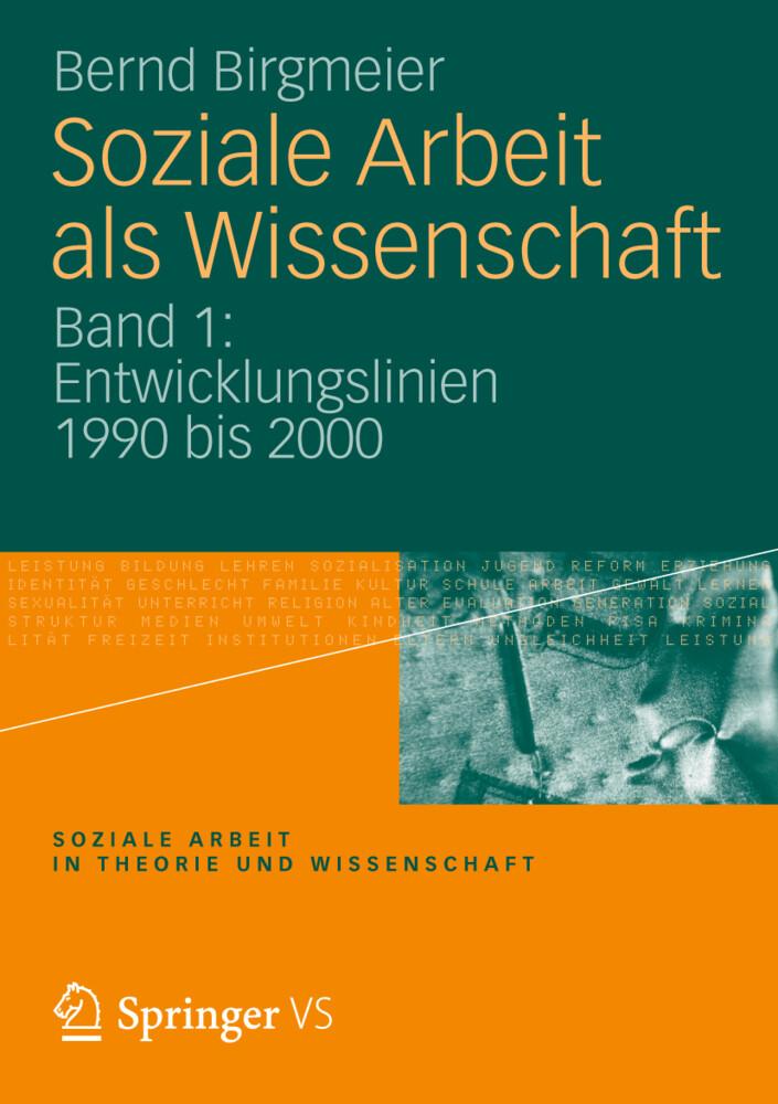 Soziale Arbeit als Wissenschaft 1 als Buch von Bernd Birgmeier