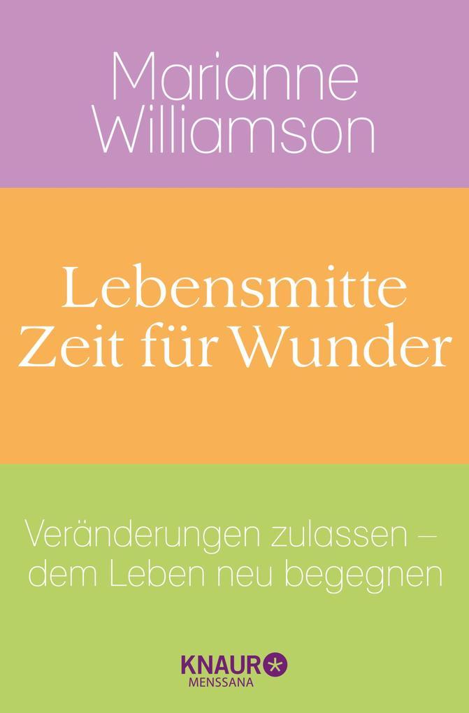 Lebensmitte - Zeit für Wunder als eBook