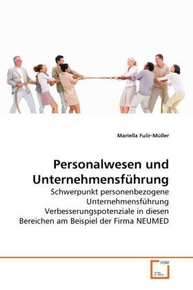 Personalwesen und Unternehmensführung als Buch von Mariella Fulir-Müller - VDM Verlag