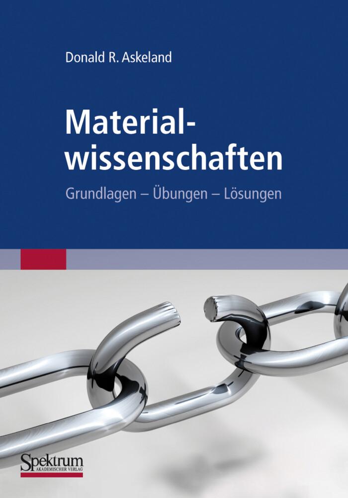 Materialwissenschaften als Buch von Donald R. Askeland