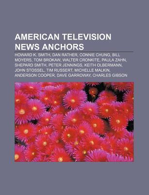 American television news anchors als Taschenbuch von - Books LLC, Reference Series