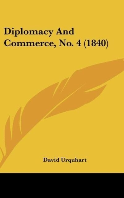 Diplomacy and Commerce, No. 4 (1840)