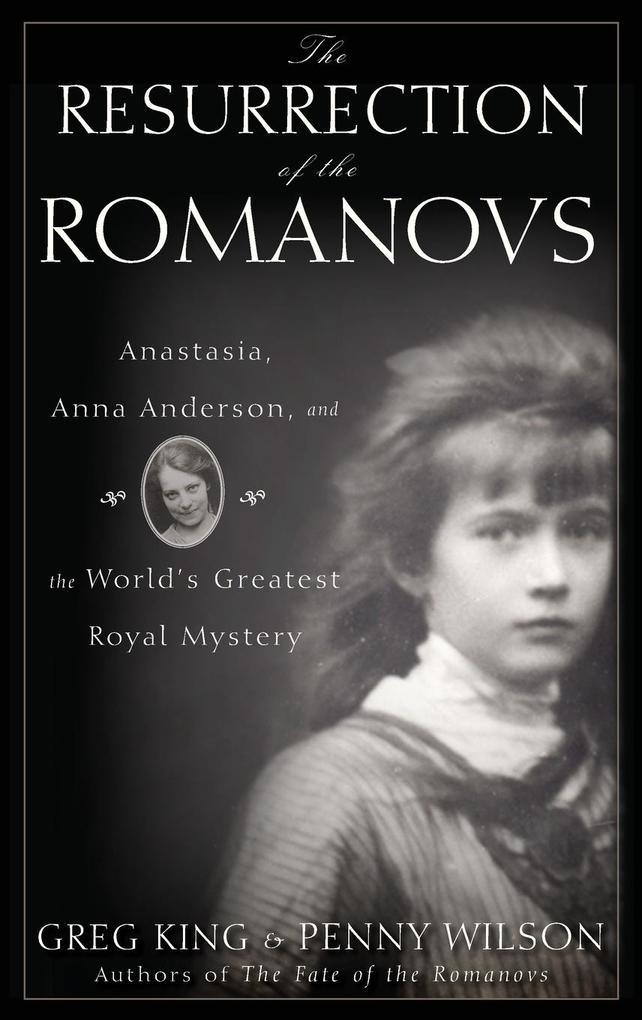 Resurrection of the Romanovs als Buch (gebunden)