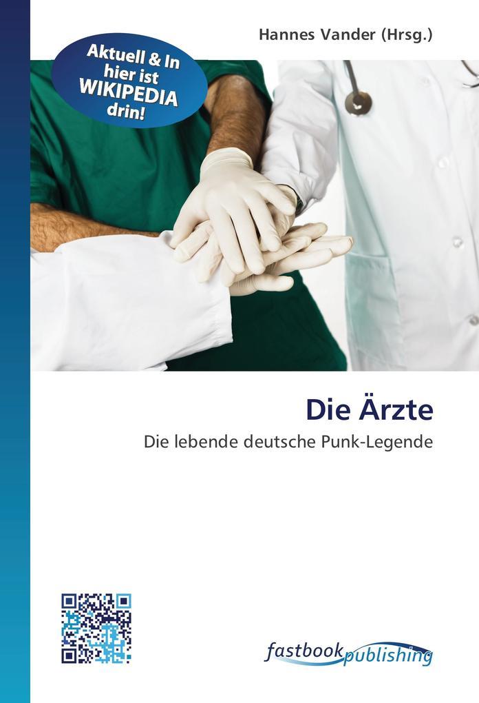 Die Ärzte als Buch von - FastBook Publishing