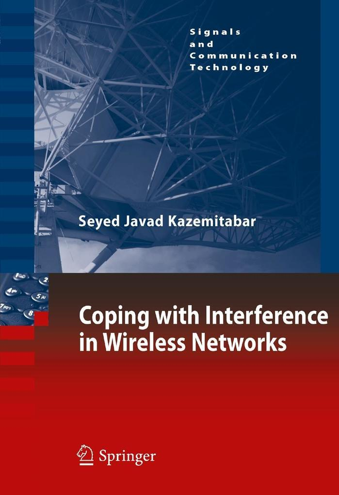 Coping with Interference in Wireless Networks als Buch von Seyed Javad Kazemitabar