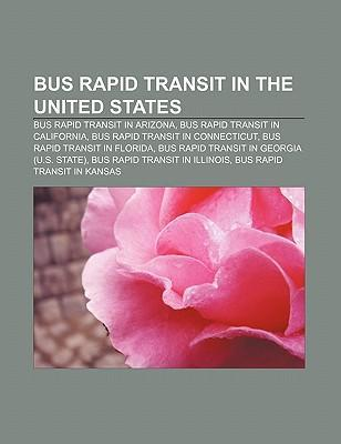 Bus rapid transit in the United States als Tasc...