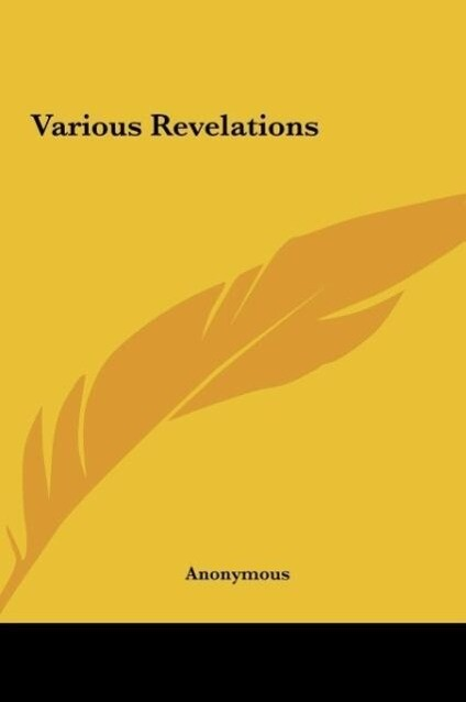 Various Revelations als Buch von Anonymous - Kessinger Publishing, LLC