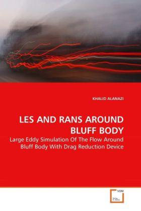 LES AND RANS AROUND BLUFF BODY als Buch von KHALID ALANAZI - VDM Verlag