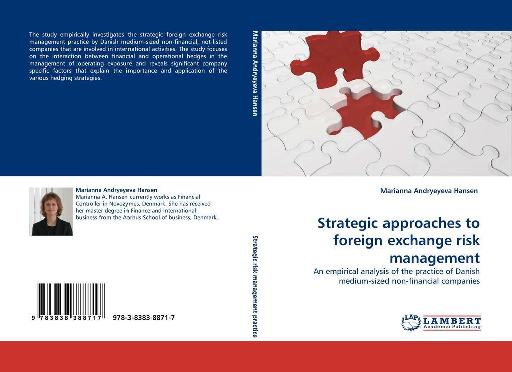 Strategic approaches to foreign exchange risk management als Buch von Marianna Andryeyeva Hansen - LAP Lambert Acad. Publ.