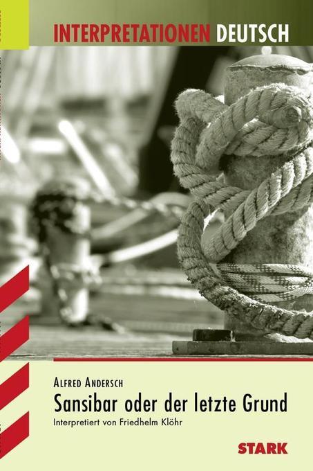 Sansibar oder der letzte Grund. Interpretationshilfe Deutsch als Buch