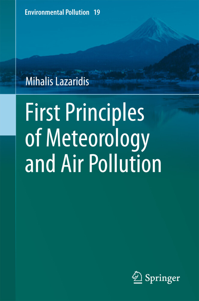 First Principles of Meteorology and Air Pollution als Buch von Mihalis Lazaridis