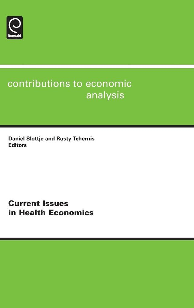 Current Issues in Health Economics