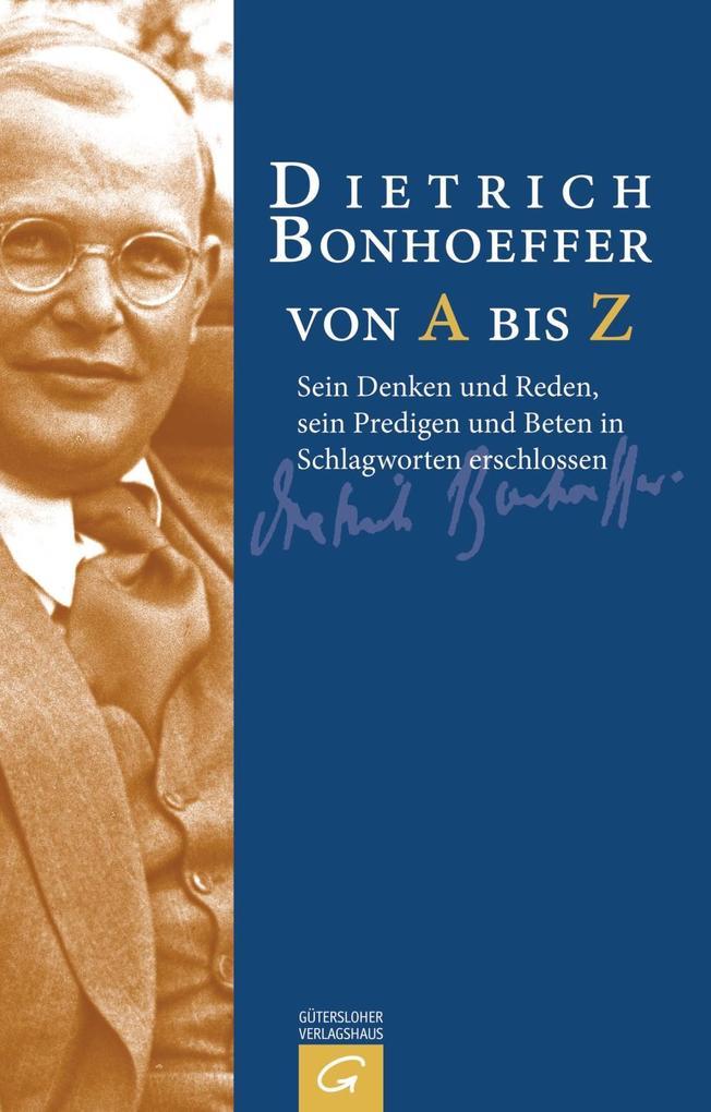 Dietrich Bonhoeffer von A bis Z als eBook