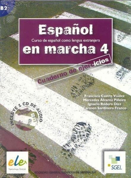 Espanol En Marcha 4 Exercises Book + CD B2 als Buch von Francisca Castro, Pilar Diaz, Ignacio Rodero, Carmen Sardinero