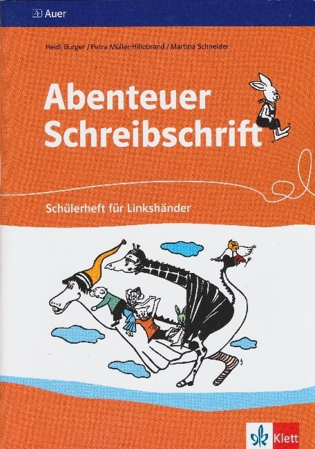 Abenteuer Schreibschrift. Schülerheft für Linkshänder. Vereinfachte Ausgangsschrift als Buch