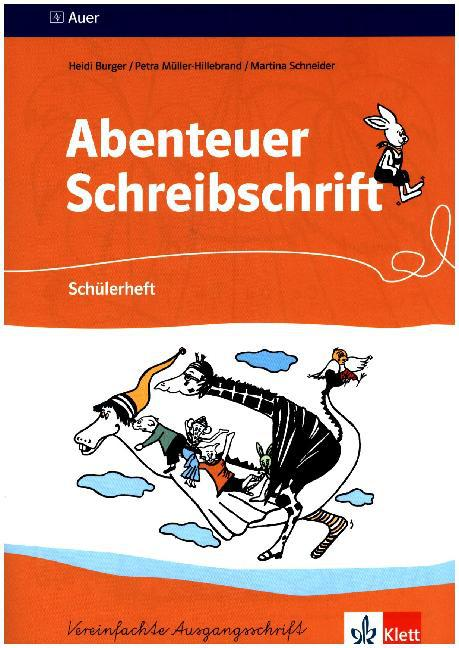 Abenteuer Schreibschrift. Vereinfachte Ausgangsschrift. Schülerheft für Rechtshänder als Buch