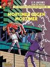 Die Abenteuer von Blake und Mortimer 09. Mortimer gegen Mortimer