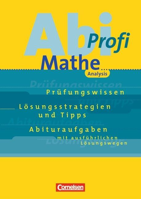Abi-Profi Mathe. Analysis als Buch