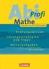 Abi-Profi Mathe: Analytische Geometrie und Lineare Algebra