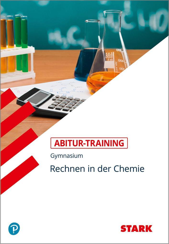 Abitur-Training Chemie. Rechnen in der Chemie als Buch