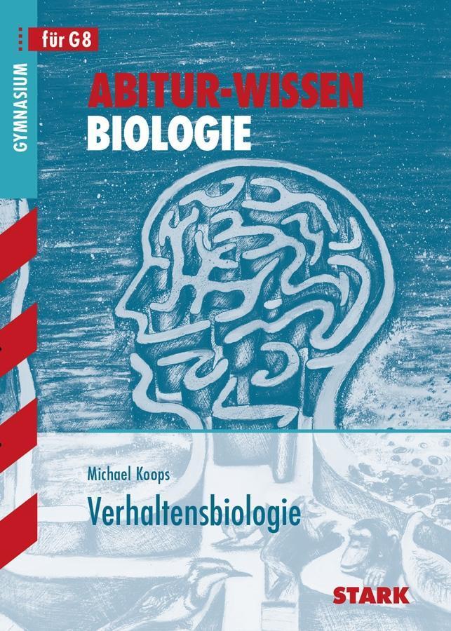 Abitur-Wissen Biologie. Verhaltensbiologie als Buch
