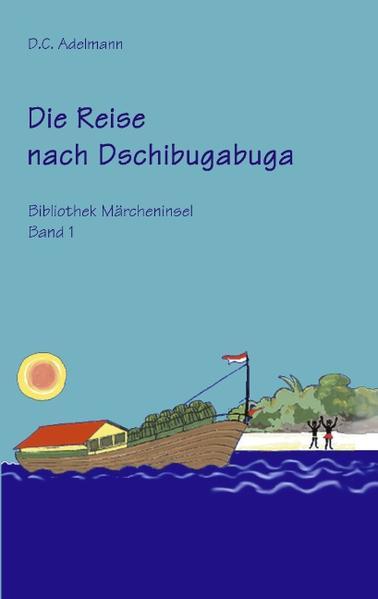 Die Reise nach Dschibugabuga als Buch